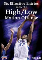 Six Effective Entries into the High/Low Motion Offense