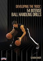 Developing the 'Rock': 54 Intense Ball Handling Drills