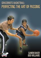 Grassroots Basketball: Perfecting the Art of Passing