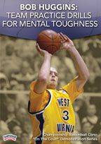 Bob Huggins: Team Practice Drills for Mental Toughness