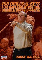 100 Drills and Sets for Implementing the Dribble Drive Offense