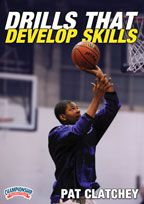 Drills that Develop Skills