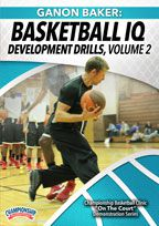 Ganon Baker: Basketball IQ Development Drills, Volume 2