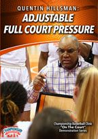 Quentin Hillsman: Adjustable Full Court Pressure