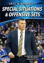 Greg McDermott: Special Situations & Offensive Sets