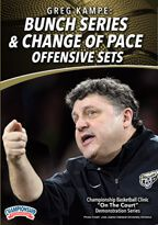 Greg Kampe: Bunch Series & Change of Pace Offensive Sets
