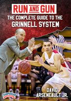 Run and Gun Basketball: The Complete Guide to the Grinnell System