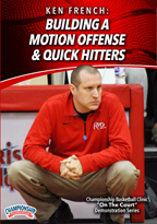 Ken French: Building a Motion Offense & Quick Hitters